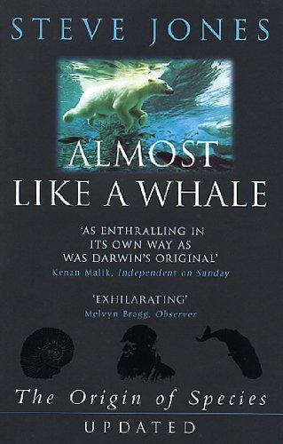 Almost Like A Whale: The Origin Of Species Updated por Steve Jones