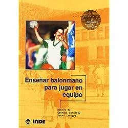 Enseñar balonmano para jugar en equipo (El deporte en edad escolar)
