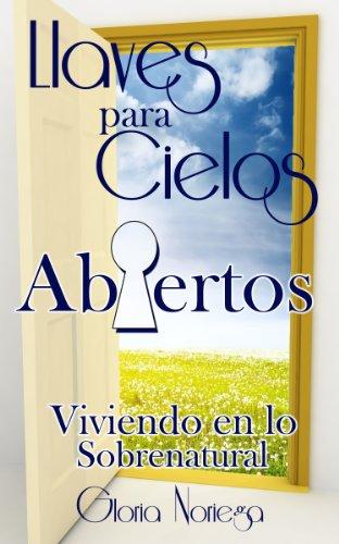 Llaves para Cielos Abiertos por Gloria Noriega