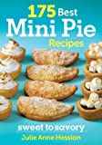 175 Best Mini Pie Recipes: Sweet to Savoury