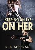 Lesbian Romance: Keeping an Eye on Her