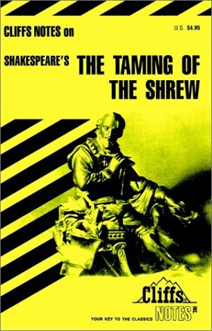 Notes on Shakespeare's Taming of the Shrew (Cliffs notes) by L.L. Hillegass (1971-12-30)