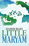 Little Maryam: A second chance romance with a shocking twist