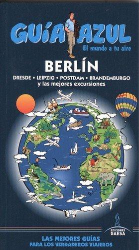 BERLÍN: BERLÍN GUÍA AZUL