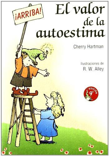 El valor de la autoestima (Minilibros Autoayuda) por Cherry Hartman