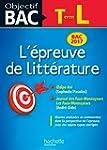 Objectif Bac - Epreuve De Litt�rature...