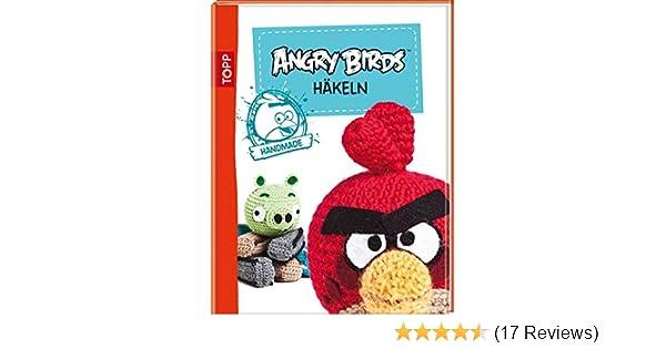 Angry Birds Häkeln Mit Anleitungen Für Anfänger Amazonde