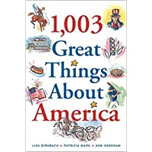 (1,003 Great Things about America) By Lisa Birnbach (Author) Paperback on (May , 2002)