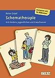 Schematherapie mit Kindern, Jugendlichen und Erwachsenen: Kartenset mit 56 Bildkarten. Mit zwölfseitigem Booklet (Beltz Therapiekarten) - Peter Graaf