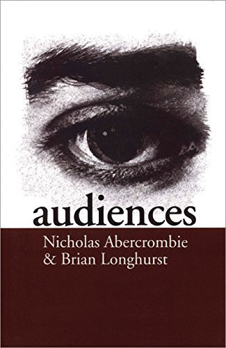 Audiences: A Sociological Theory of Performance and Imagination by Abercrombie, Nicholas, Longhurst, Brian, Abercrombie, Nick (1998) Paperback