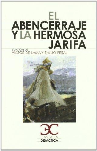 El Abencerraje y la hermosa Jarifa (CASTALIA DIDACTICA. C/D.)