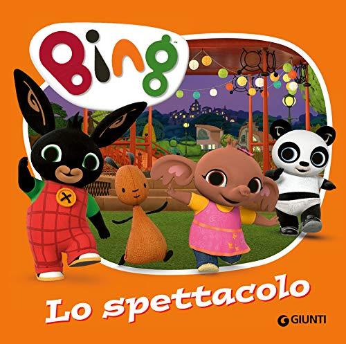 Bing. Lo spettacolo (Italian Edition)