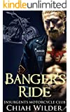Banger's Ride: Insurgents Motorcycle Club (Insurgents MC Romance Book 5)