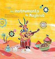 Les instruments du maghreb par Jean-Christophe Hoarau