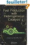Fuel Production with Heterogeneous Ca...