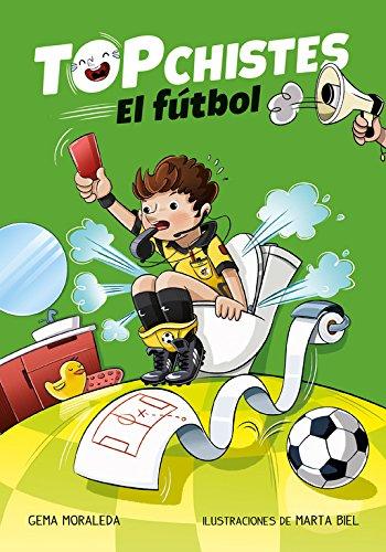 Top Chistes. El fútbol (Top Chistes 1) (B de Blok) por Gema Moraleda