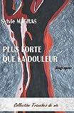 Telecharger Livres PLUS FORTE QUE LA DOULEUR (PDF,EPUB,MOBI) gratuits en Francaise