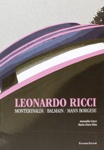 Leonardo Ricci. Monterinaldi/Balmain/Mann Borgese