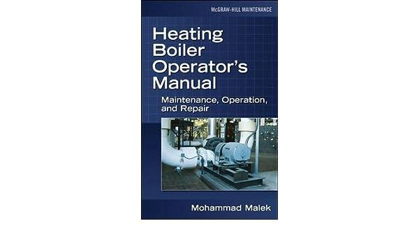 Buy Heating Boiler Operator\'s Manual: Maintenance, Operation, and ...
