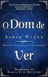 O Dom De Ver (Portuguese Edition)