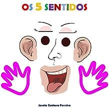 Os 5 sentidos (Portuguese Edition)