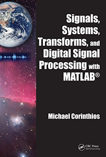 signals-systems-transforms-and-digital-signal-processing-with-matlab