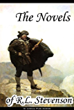 The Novels of R.L. Stevenson (Complete Collection, 13 Novels) - Treasure Island, The Strange Case of Dr. Jekyll and Mr. Hyde, The Black Arrow, Kidnapped, ... of Ballantrae, The Wrong Box and others
