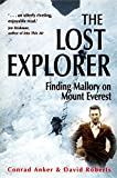 Image de The Lost Explorer: Finding Mallory on Mount Everest (English Edition)