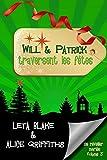 Will & Patrick traversent les fêtes ( se réveiller mariés : épisode 3)