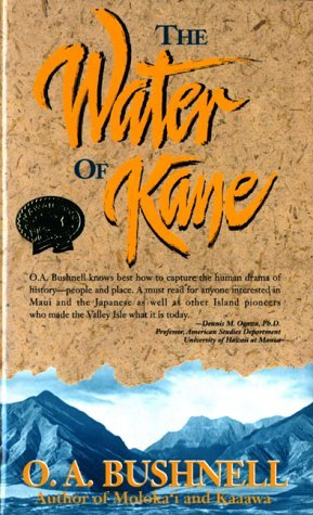 the-water-of-kane-mutual-publishing-paperbacks-by-oa-bushell-1999-10-02
