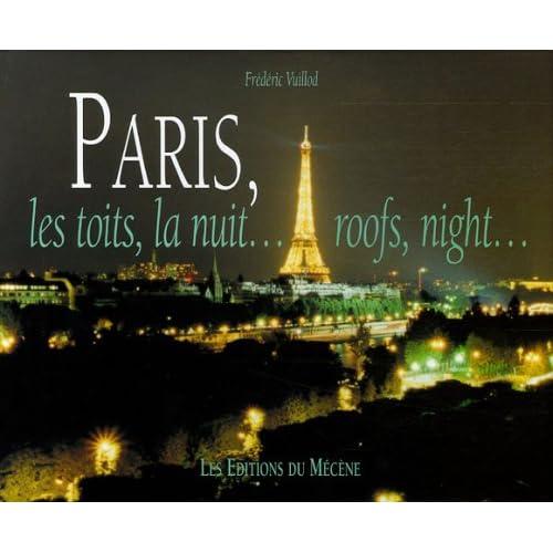 Paris, les toits, la nuit... : Edition bilingue français-anglais
