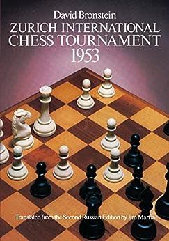 Zurich International Chess Tournament, 1953 (Dover Chess) de [Bronstein, David]