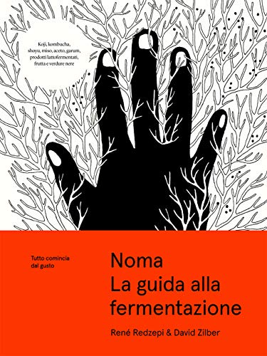 Noma. La guida alla fermentazione (Italian Edition)