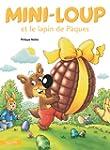Mini-Loup et le lapin de P�ques (Albums)