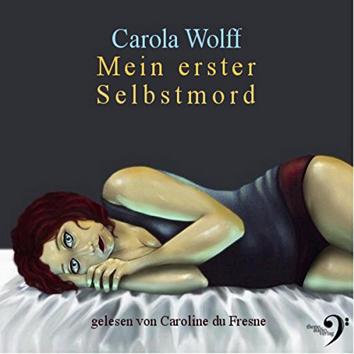 Cover »Mein erster Selbstmord (Hörbuch)«