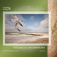 Wellness & Entspannung - Gemafreie Meditationsmusik, Vol. 3