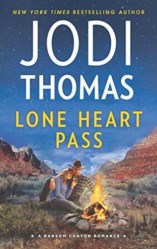 Lone Heart Pass (Ransom Canyon) by Jodi Thomas (2016-04-26)