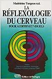 La Réflexologie du cerveau pour auditifs et visuels