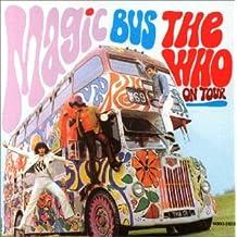 Magic Bus - The Who on Tour