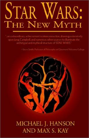 Star Wars: The New Myth