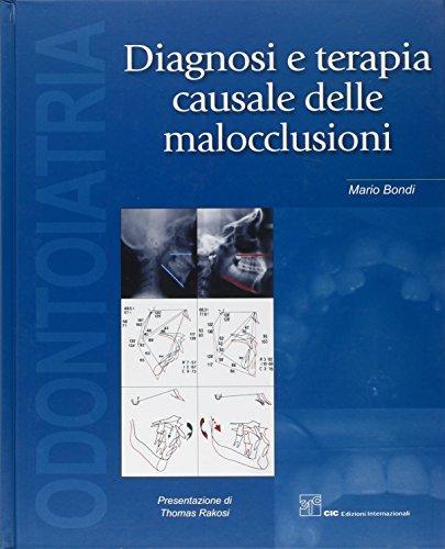 Diagnosi e terapia causale delle malocclusioni