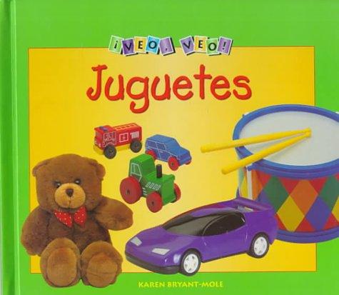 Juguetes (Picture This, Technology Spanish) por Karen Bryant-Mole