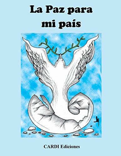 la-paz-para-mi-pais-un-libro-para-coleccionar-cortar-pegar-enmarcar-y-hacer-el-amor-difundiendo-la-p