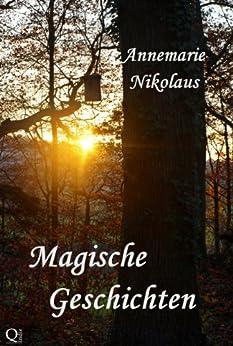 Magische Geschichten von [Nikolaus, Annemarie]