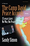 The Camp David Peace Accords: 35 years later: No War, No Peace