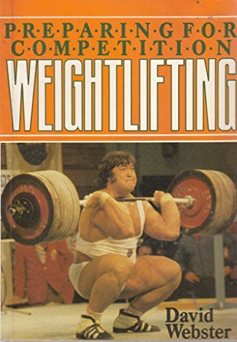 Preparing for Competition Weight Lifting por David Webster