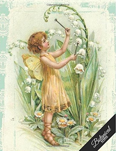 Botanical Notebook Collection: Vintage Fairy Flower, Floral Journal/Diary, Wide Ruled, 100 Pages, 8.5 x 11