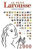 Petit Larousse grand format 2000