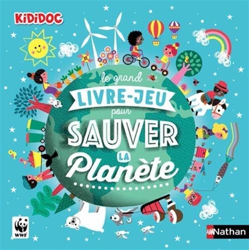 Le grand livre-jeu pour sauver la planète par Gaëlle Bouttier Guérive