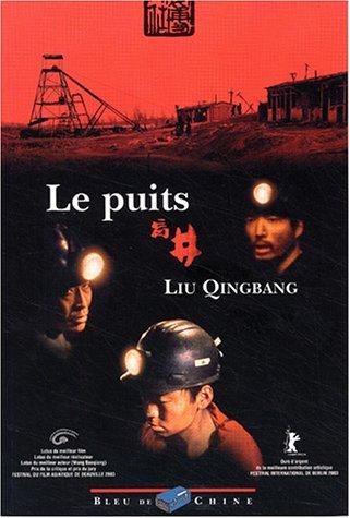 Le Puits par Liu Qingbang